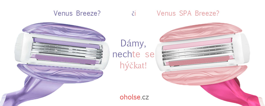 Venus Breeze či SPA Breeze? Vyberte si.